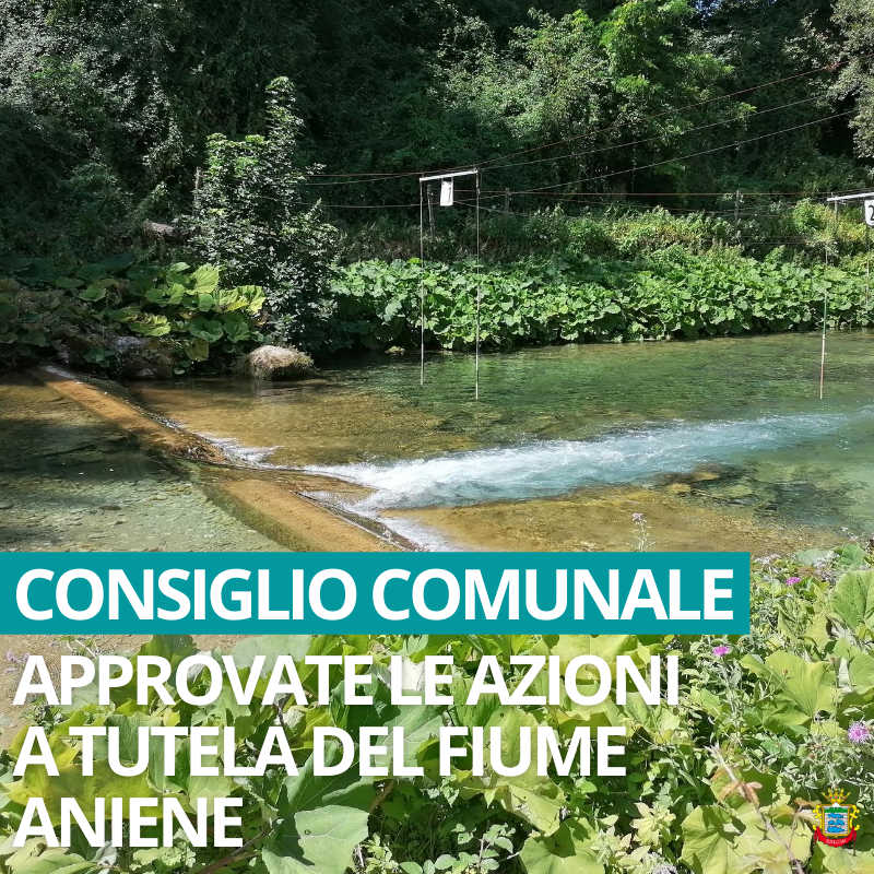 Fiume Aniene: unanimità per la deliberazione a tutela del ...